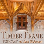 Timber Frame Podcast