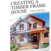 Creating a Timber Frame House eBook