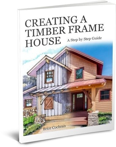 Creating a Timber Frame House