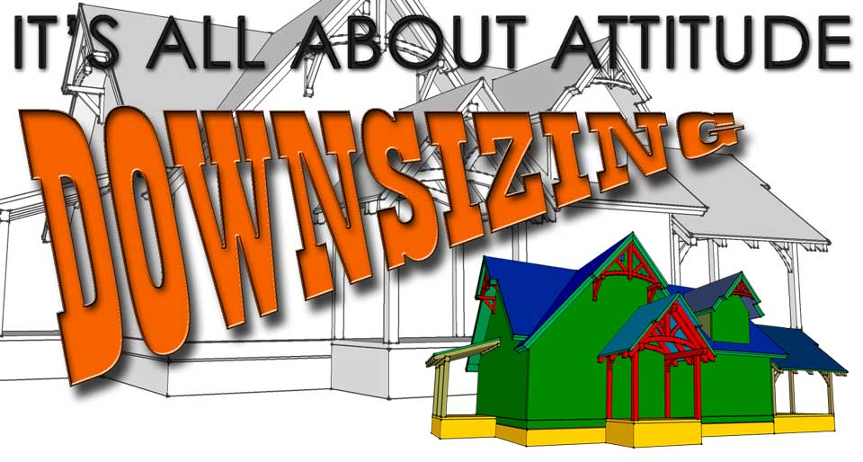 Downsizing - It's All About Attitude